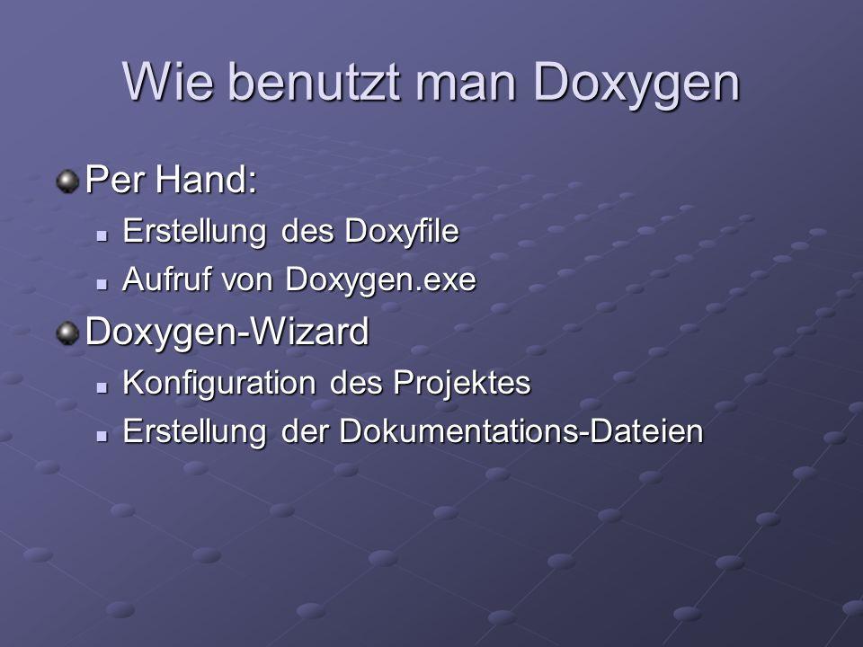 Wie benutzt man Doxygen