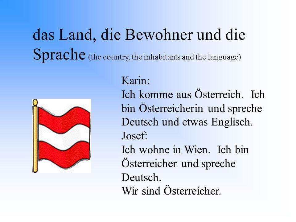 das Land, die Bewohner und die Sprache (the country, the inhabitants and the language)