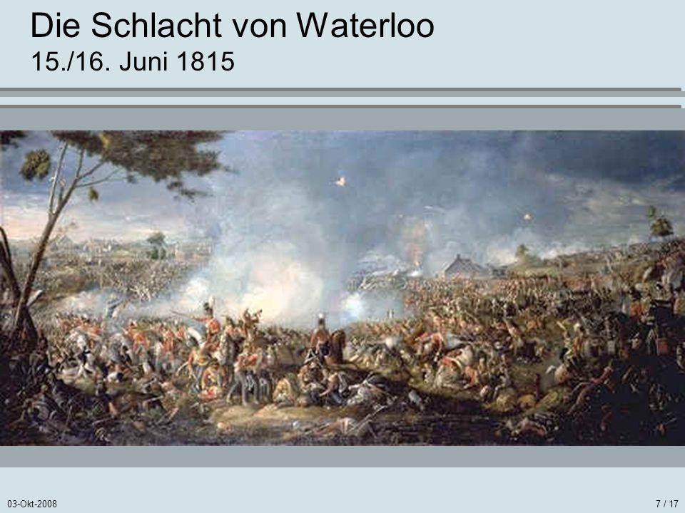 Die Schlacht von Waterloo 15./16. Juni 1815