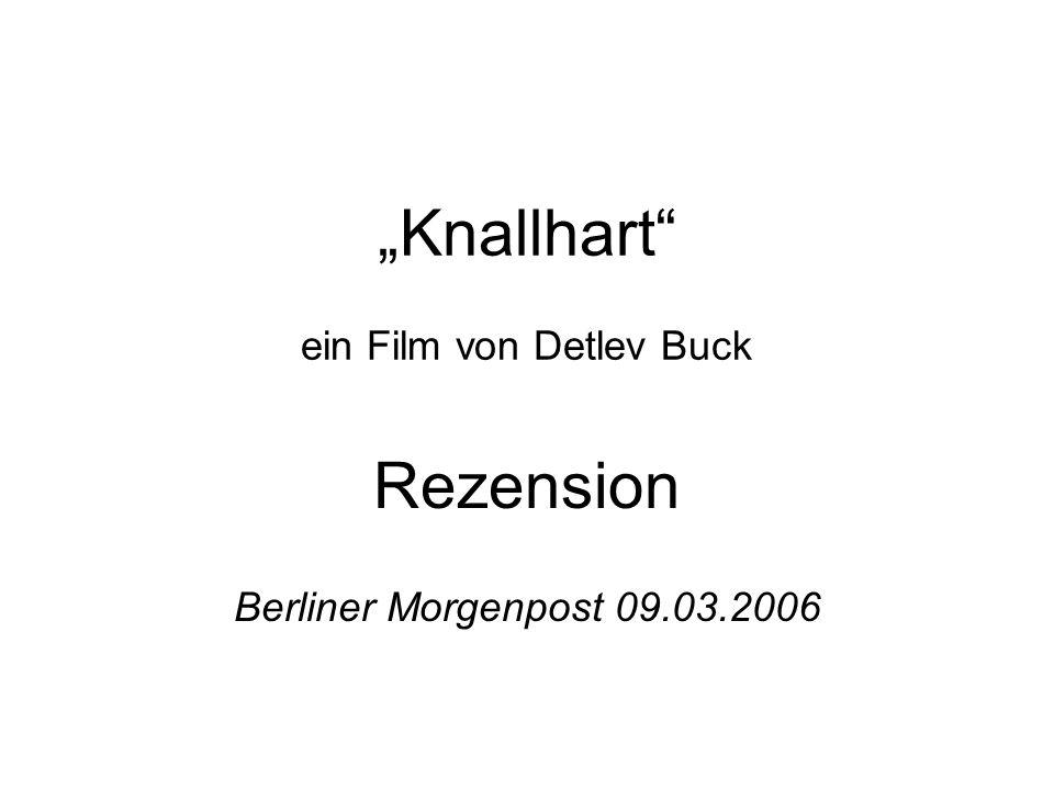 """""""Knallhart ein Film von Detlev Buck"""