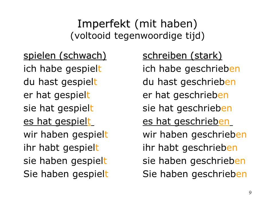 Imperfekt (mit haben) (voltooid tegenwoordige tijd)