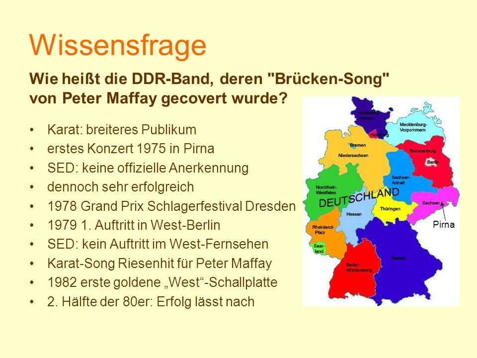 Wissensfrage Wie heißt die DDR-Band, deren Brücken-Song