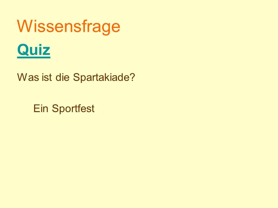 Wissensfrage Quiz Was ist die Spartakiade Ein Sportfest