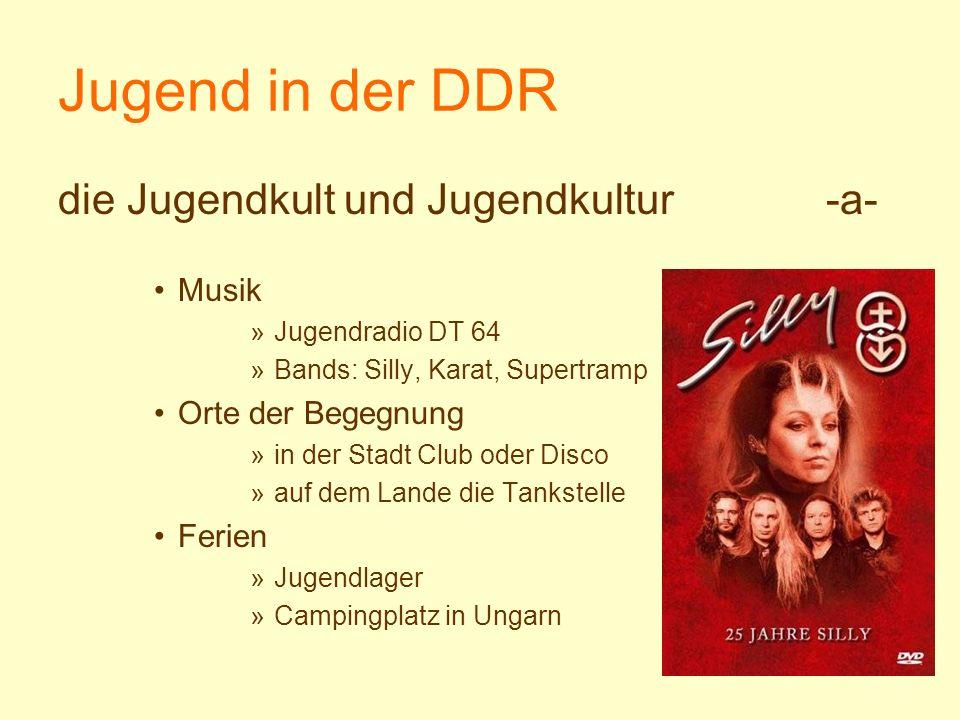 Jugend in der DDR die Jugendkult und Jugendkultur -a- Musik