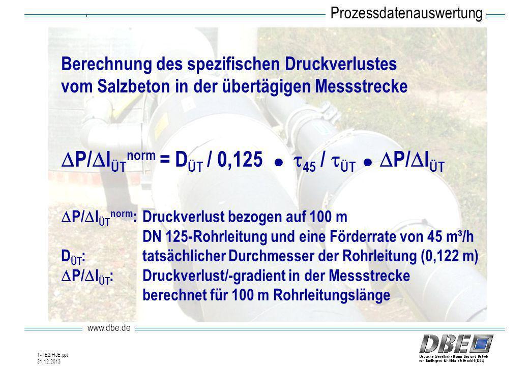 DP/DlÜTnorm = DÜT / 0,125  t45 / tÜT  DP/DlÜT