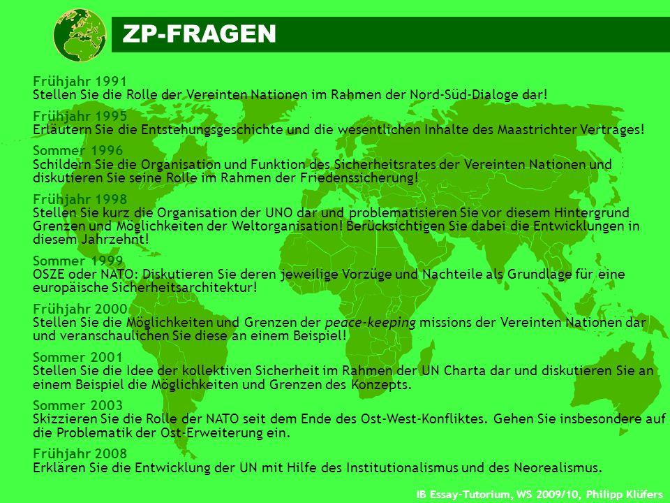 ZP-FRAGEN Frühjahr 1991. Stellen Sie die Rolle der Vereinten Nationen im Rahmen der Nord-Süd-Dialoge dar!