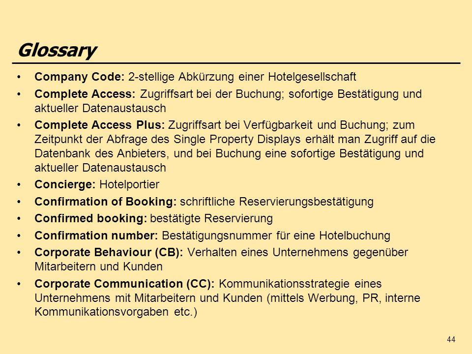 Glossary Company Code: 2-stellige Abkürzung einer Hotelgesellschaft