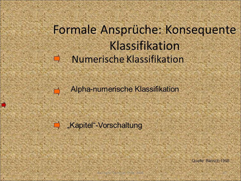 Formale Ansprüche: Konsequente Klassifikation