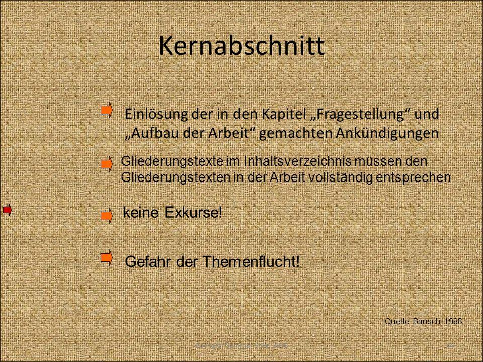 """KernabschnittEinlösung der in den Kapitel """"Fragestellung und """"Aufbau der Arbeit gemachten Ankündigungen."""