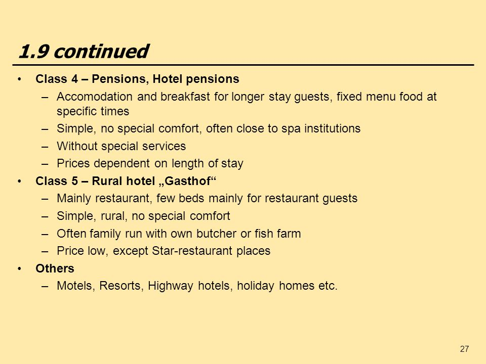 1.9 continued Class 4 – Pensions, Hotel pensions
