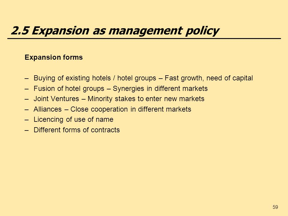 2.5 Expansion as management policy