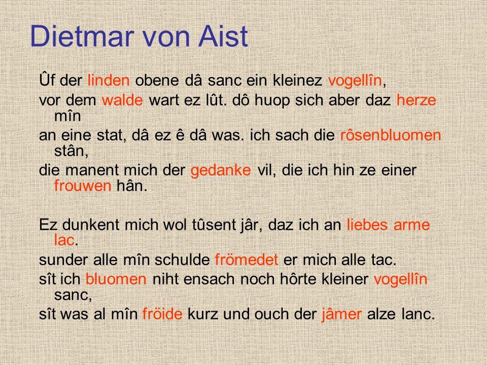 Dietmar von Aist Ûf der linden obene dâ sanc ein kleinez vogellîn,