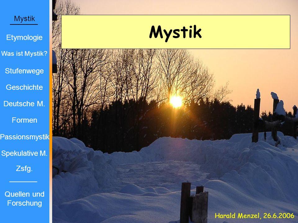 Mystik Mystik Etymologie Stufenwege Geschichte Deutsche M. Formen