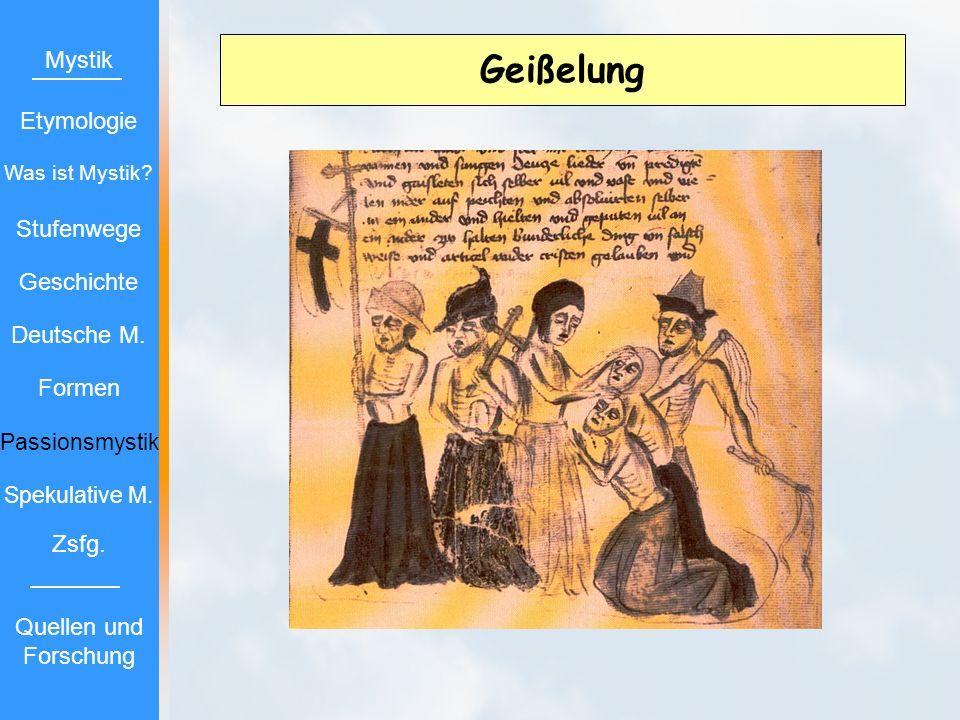 Geißelung Mystik Etymologie Stufenwege Geschichte Deutsche M. Formen