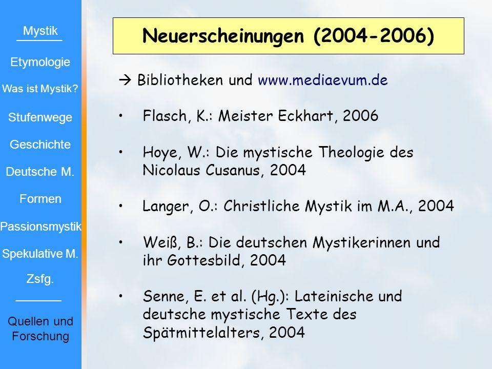 Neuerscheinungen (2004-2006)  Bibliotheken und www.mediaevum.de