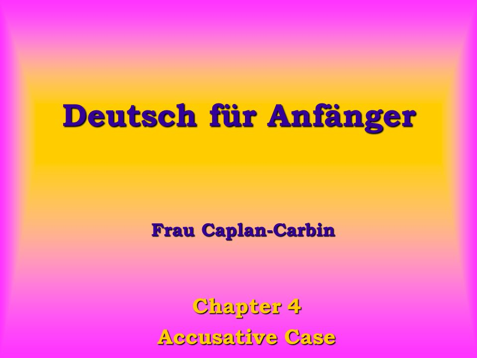 Chapter 4 Accusative Case