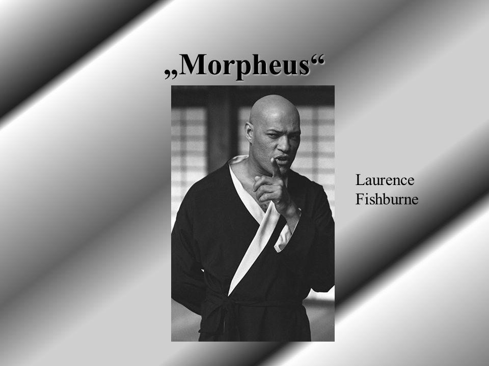 """Morpheus Laurence Fishburne"