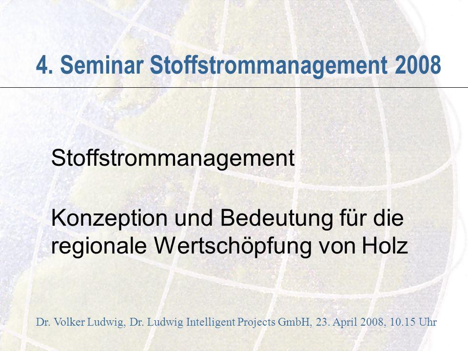 4. Seminar Stoffstrommanagement 2008