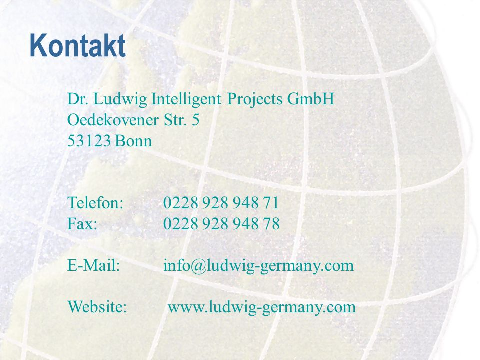 Kontakt Dr. Ludwig Intelligent Projects GmbH Oedekovener Str. 5