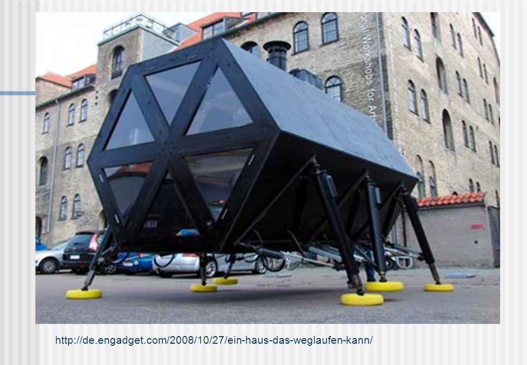 http://de.engadget.com/2008/10/27/ein-haus-das-weglaufen-kann/ Tja – wie wir sehen, können Häuser manchmal doch laufen…
