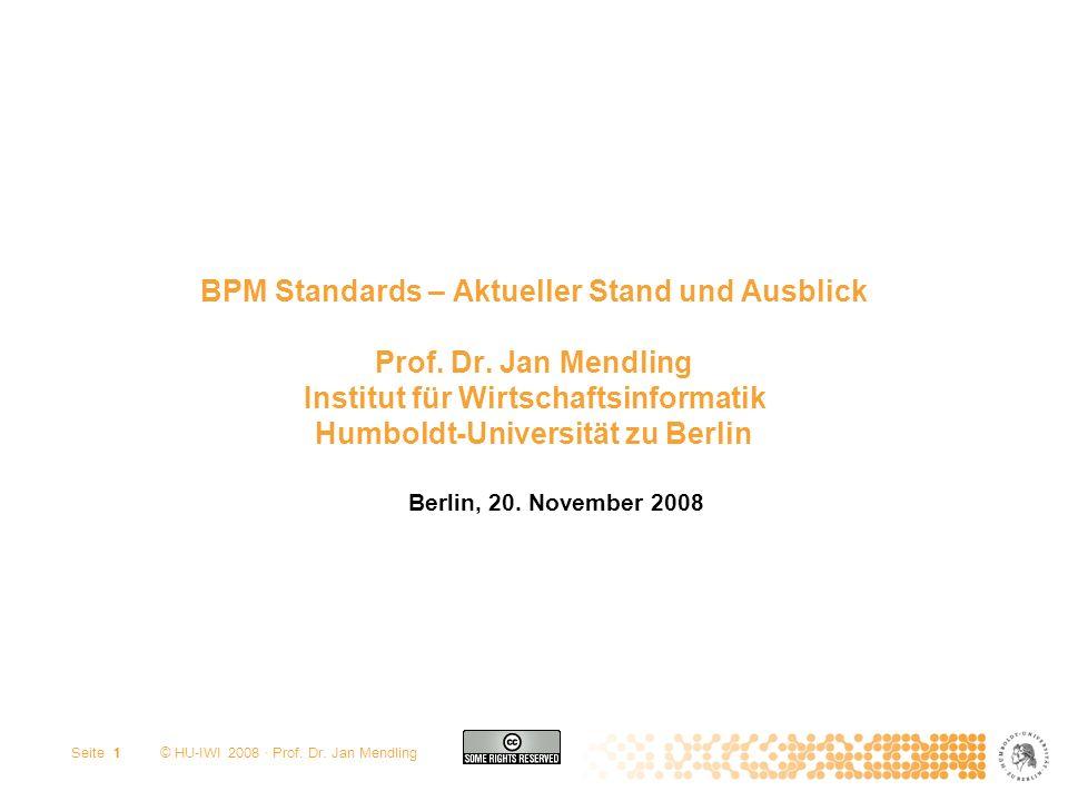 BPM Standards – Aktueller Stand und Ausblick Prof. Dr