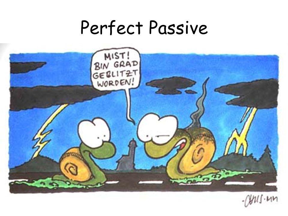 Perfect Passive