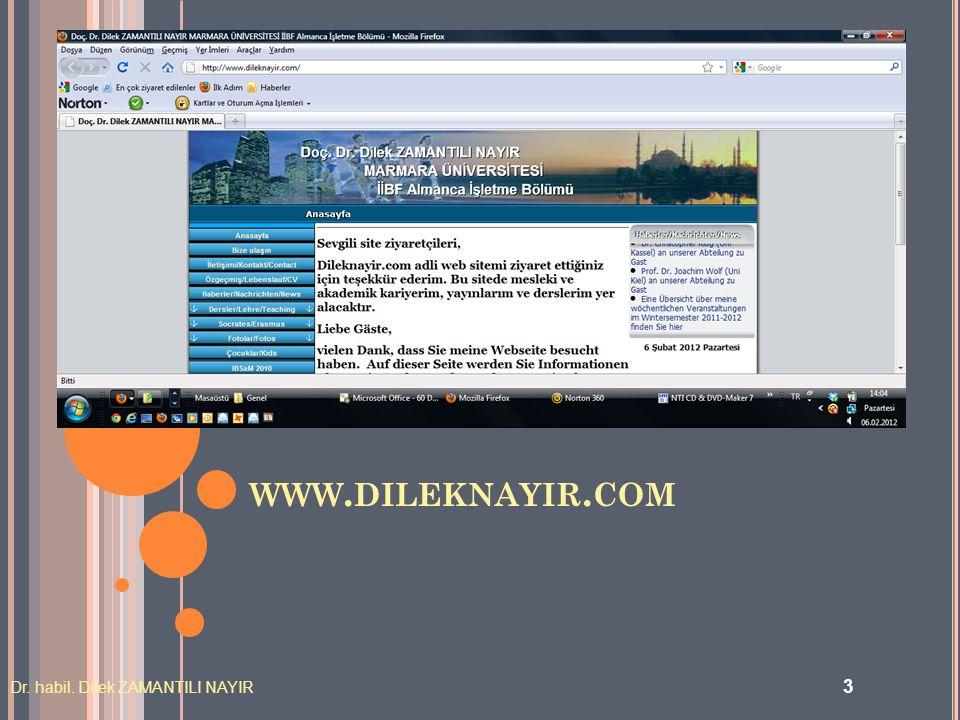 www.dileknayir.com Dr. habil. Dilek ZAMANTILI NAYIR