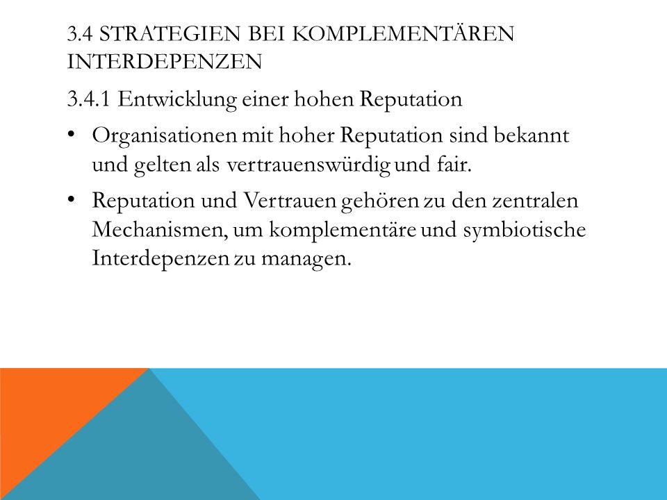 3.4 Strategien bei komplementären Interdepenzen