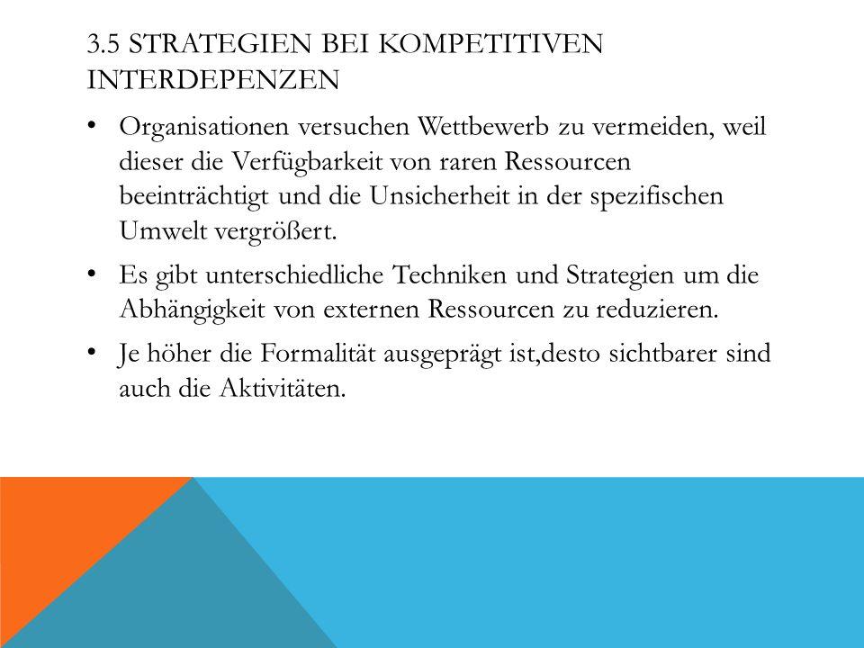 3.5 Strategien bei kompetitiven Interdepenzen