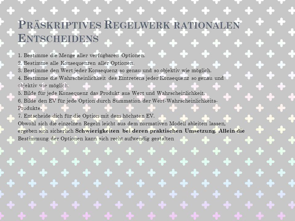 Präskriptives Regelwerk rationalen Entscheidens