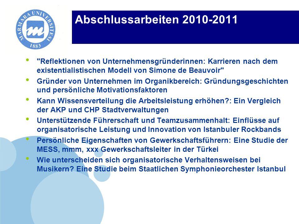 Abschlussarbeiten 2010-2011 Reflektionen von Unternehmensgründerinnen: Karrieren nach dem existentialistischen Modell von Simone de Beauvoir