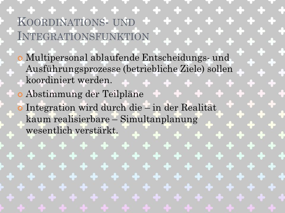 Koordinations- und Integrationsfunktion