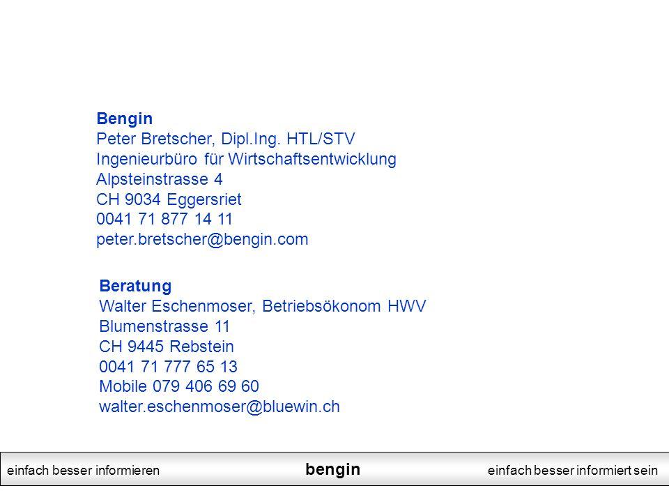 Bengin Peter Bretscher, Dipl.Ing. HTL/STV.