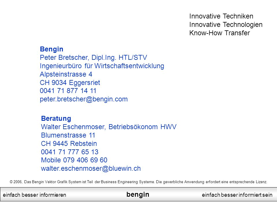 Innovative Techniken Innovative Technologien Know-How Transfer