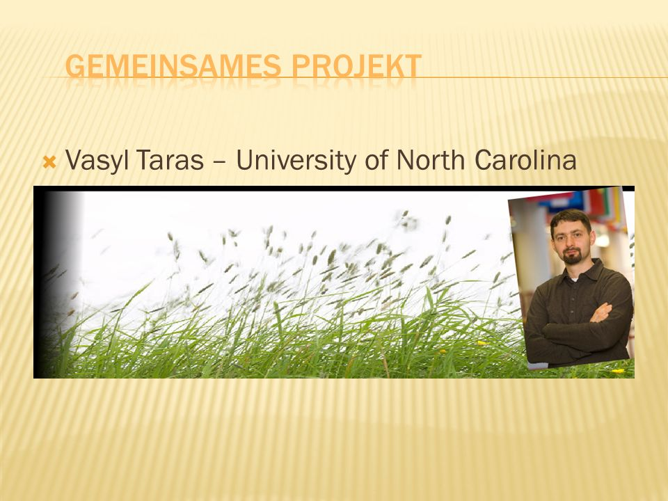Gemeinsames Projekt Vasyl Taras – University of North Carolina