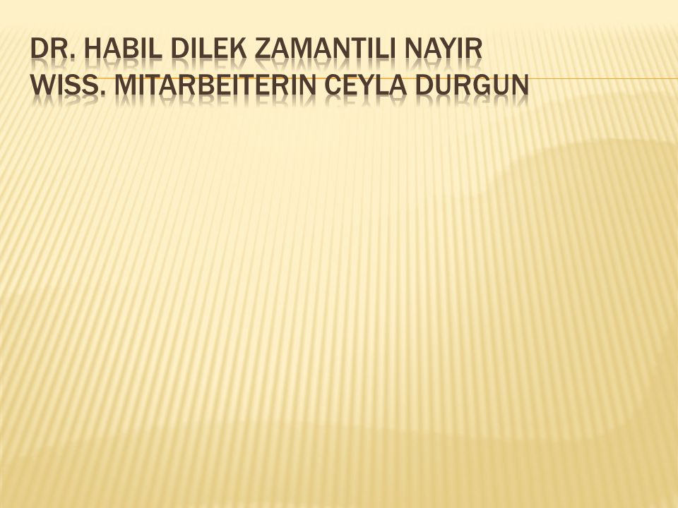 Dr. habil Dilek Zamantili Nayir WISS. MITARBEITERIN CEYLA DURGUN