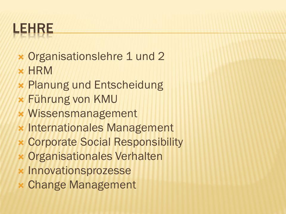 Lehre Organisationslehre 1 und 2 HRM Planung und Entscheidung