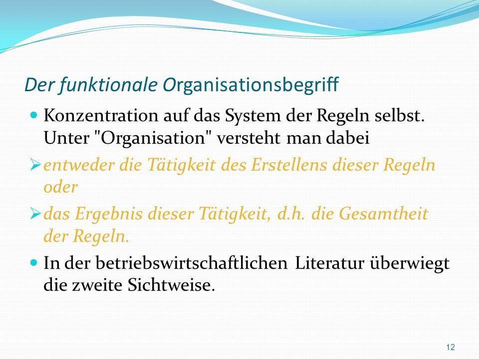 Der funktionale Organisationsbegriff
