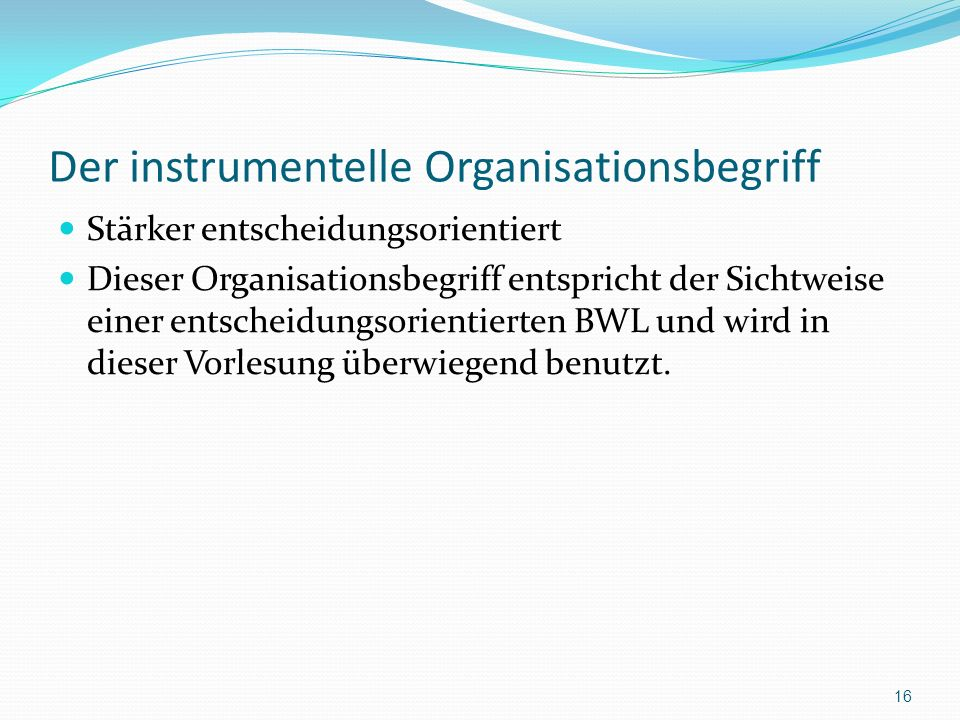 Der instrumentelle Organisationsbegriff