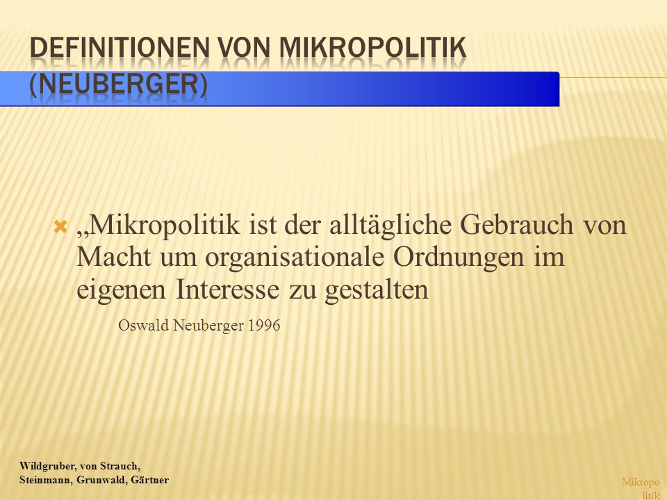 Definitionen von Mikropolitik (Neuberger)