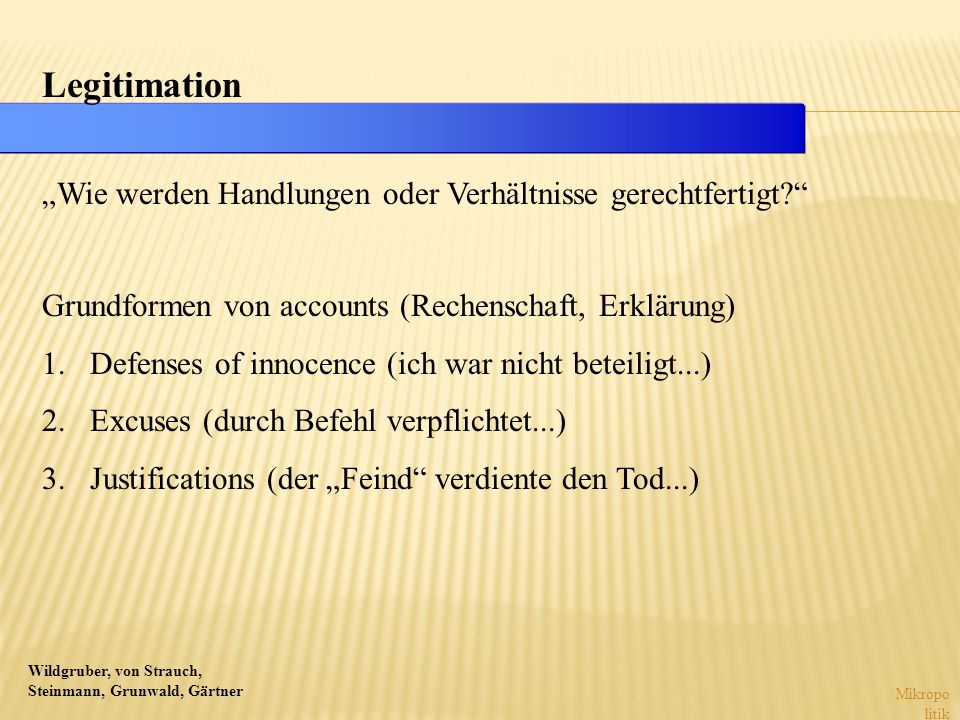 """Legitimation """"Wie werden Handlungen oder Verhältnisse gerechtfertigt"""