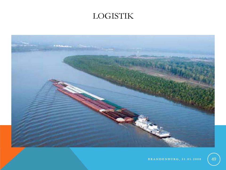 Logistik Brandenburg, 31.05.2008