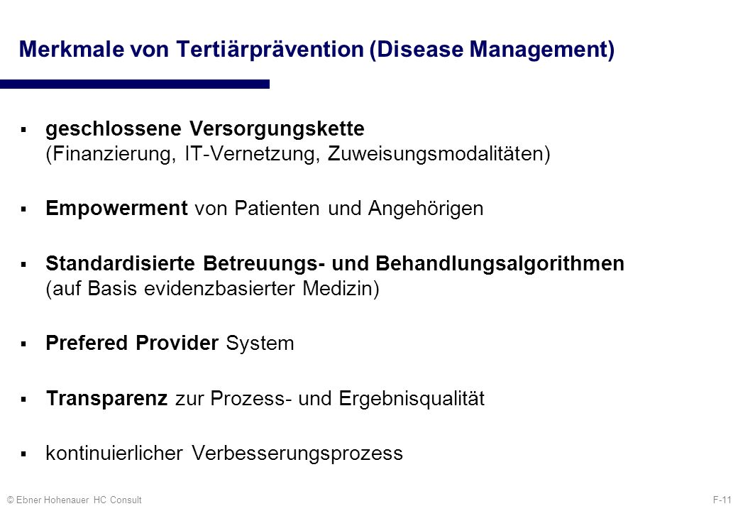 Merkmale von Tertiärprävention (Disease Management)