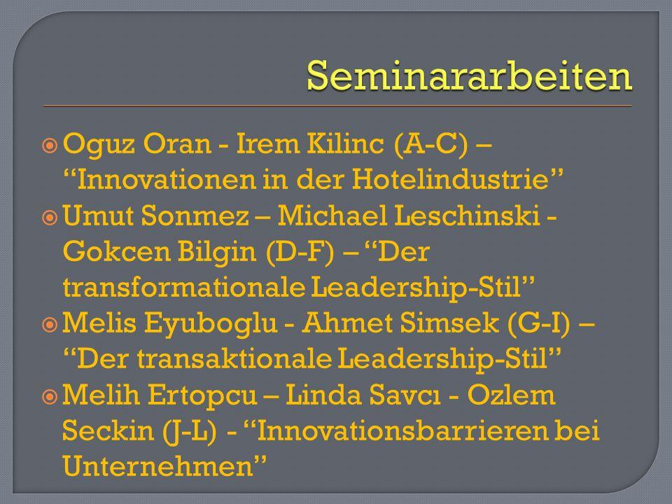 Seminararbeiten Oguz Oran - Irem Kilinc (A-C) – Innovationen in der Hotelindustrie