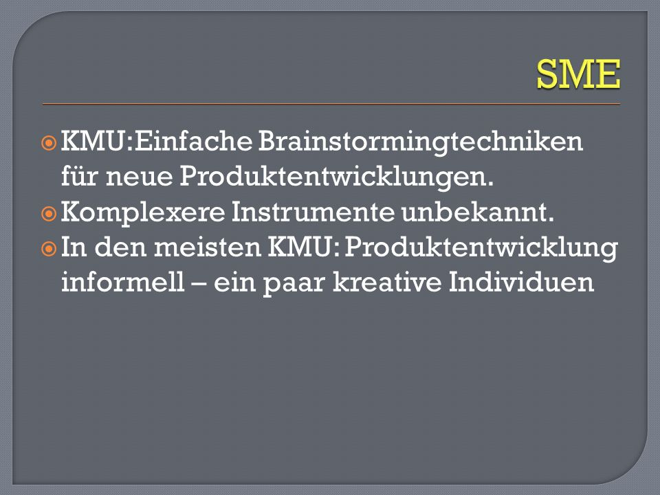 SME KMU:Einfache Brainstormingtechniken für neue Produktentwicklungen.