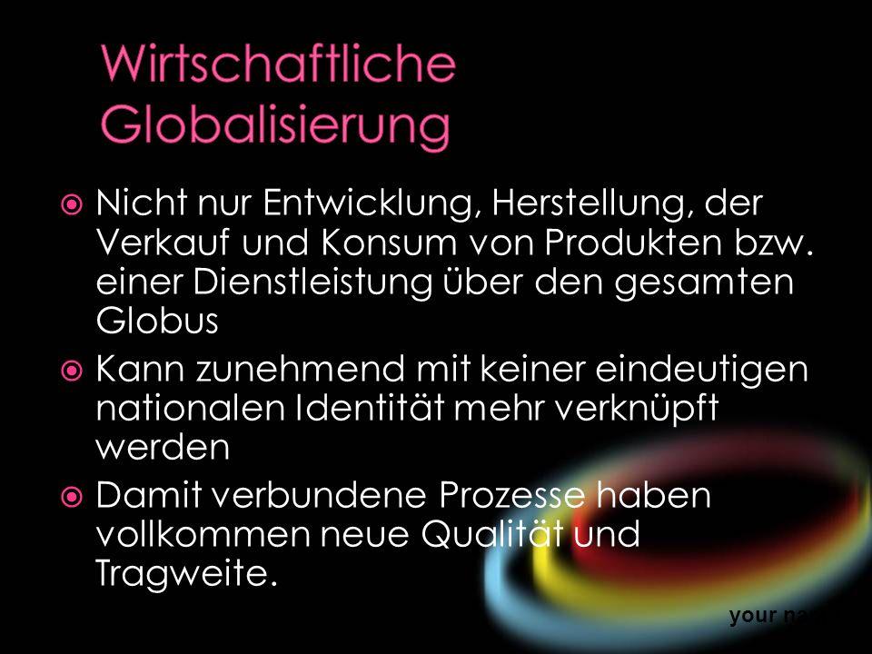 Wirtschaftliche Globalisierung