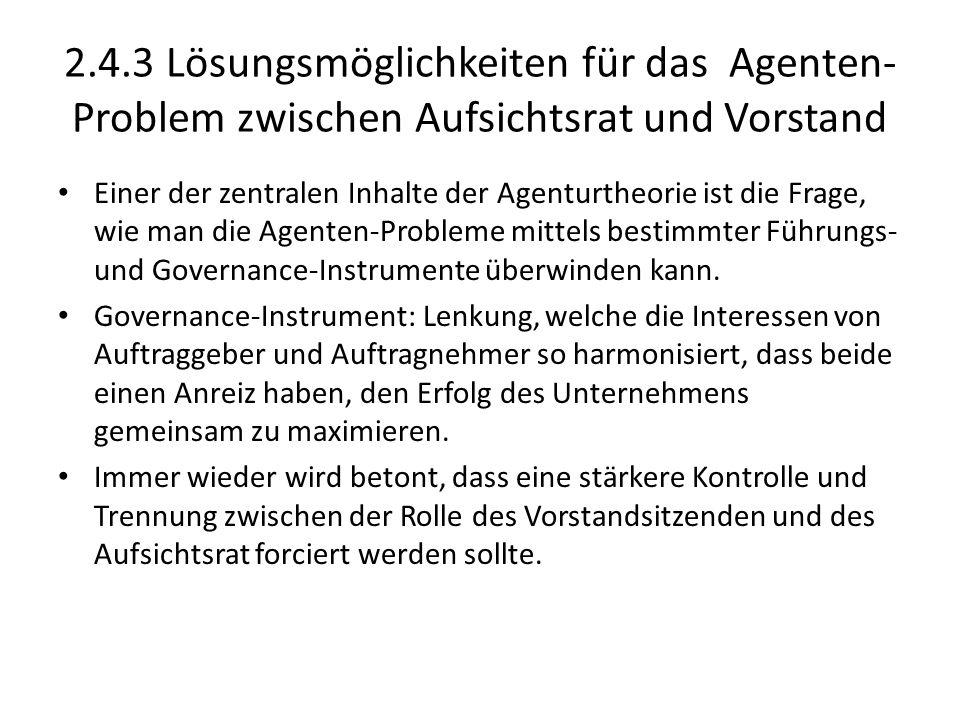 2.4.3 Lösungsmöglichkeiten für das Agenten-Problem zwischen Aufsichtsrat und Vorstand