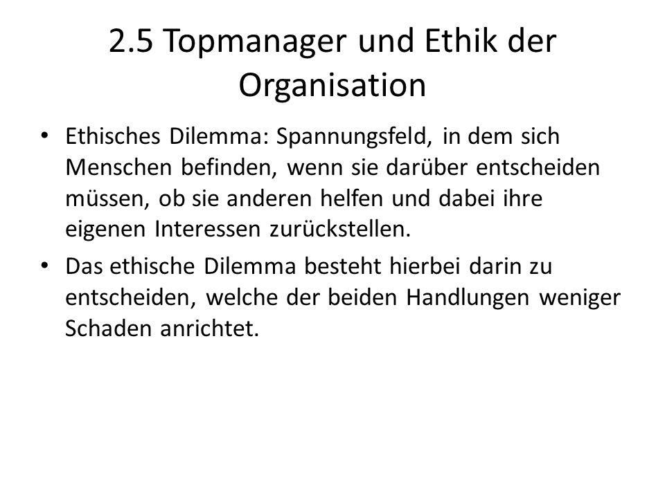 2.5 Topmanager und Ethik der Organisation