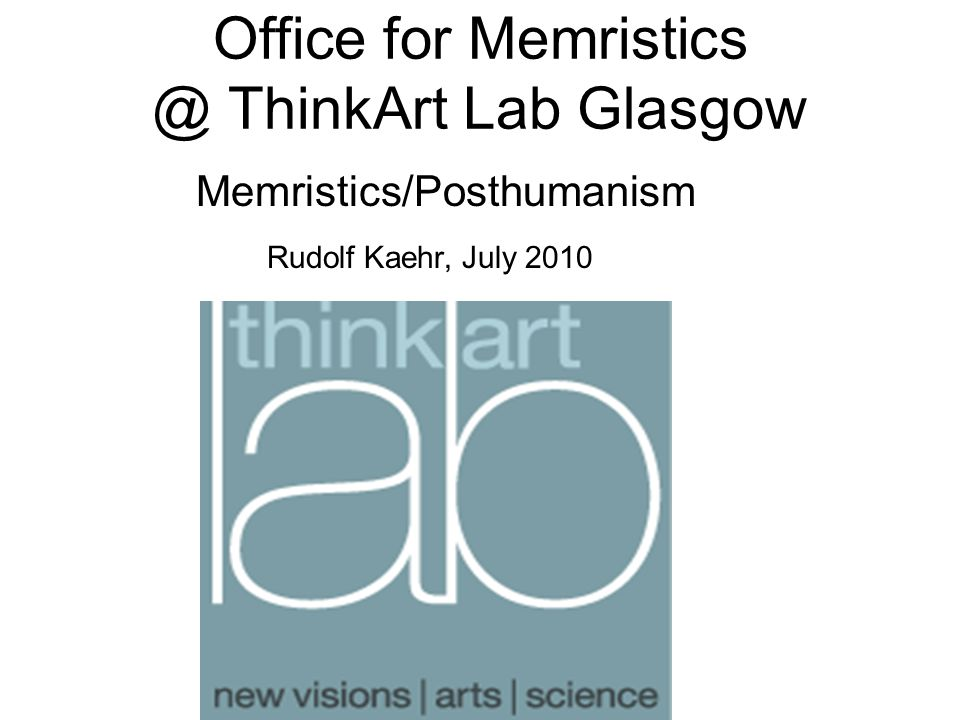 Office for Memristics @ ThinkArt Lab Glasgow