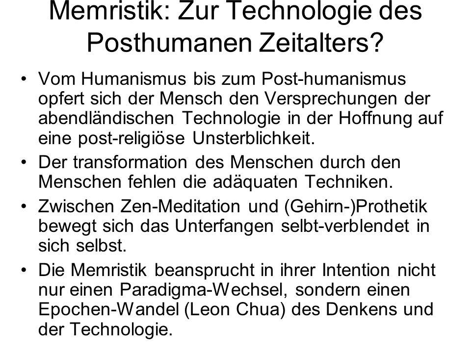 Memristik: Zur Technologie des Posthumanen Zeitalters